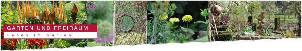 Garten und Freiraum - Leben im Garten